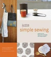 Simple Sewing: Patterns and How-To for 24 Fresh and Easy Projects [With Patterns]