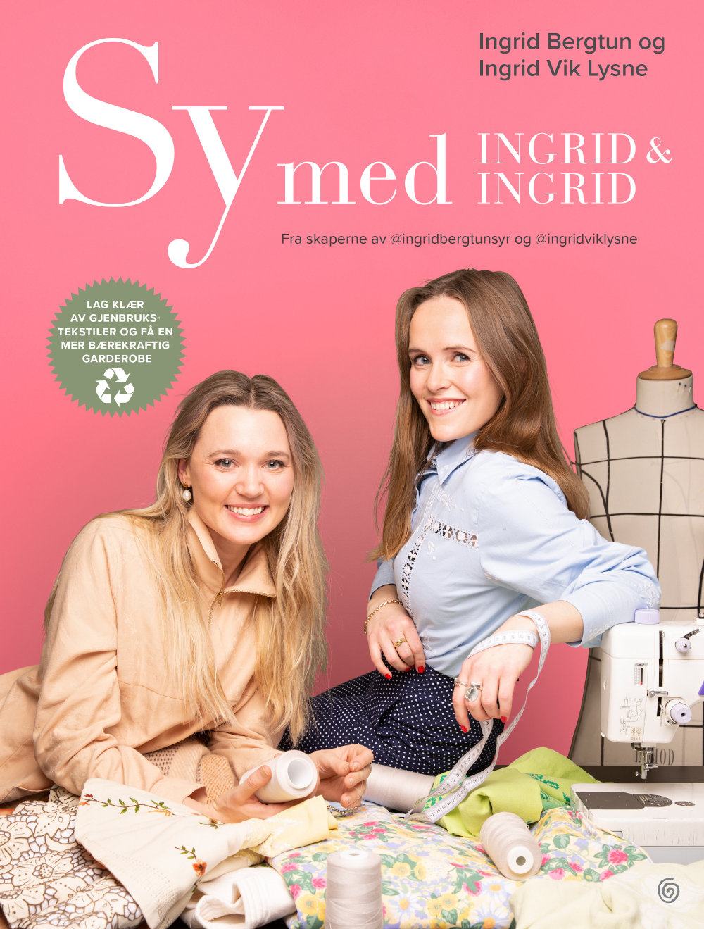 Sy med Ingrid og Ingrid